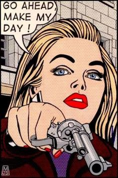 Go Ahead Make My Day - woman pointing a gun pop art by Malcolm Smith: