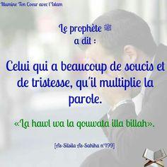 Quand on est triste. silsila sahiha 199 (do Muslim Quran, Islam Hadith, Islam Allah, Alhamdulillah, Saw Quotes, Life Quotes, Muslim Quotes, Islamic Quotes, Saint Coran