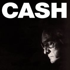 35. Johnny Cash, 'American IV: The Man Comes Around' (2002)