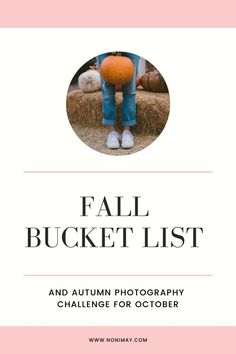 Autumn Photography Challenge for October Fall Bucket list amp; Autumn Photography Challenge for October Fall Bucket list amp; Autumn Photography Challenge for October F Photography Quotes Funny, Best Photography Logo, Autumn Photography, Halloween Photography, Food Photography, Funny Bucket List, Photographer Humor, October Fall, Singapore Travel