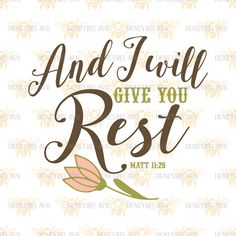 And I Will Give You Rest svg Religious svg Christian svg Christian decor svg Inspirational svg Silhouette svg Cricut svg Christian gift svg by HoneybeeSVG on Etsy