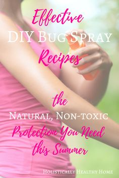Quickly and easily make your own non-toxic bug spray with 100% natural ingredients!