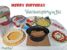 Ala`s Kunterbunt: Merry Birthday - Weihnachtsparty im Juli