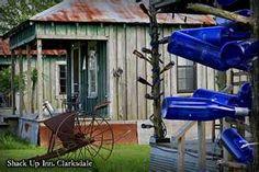 Shack Up Inn ~ Clarksdale, MS