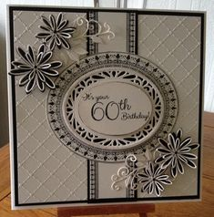 Phills' Crafty Place: 60th BIRTHDAY CARD IN BLACK AND WHITE