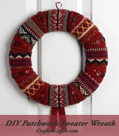 Fall Wreath DIY -- make it a cozy one and repurpose your old sweaters. CraftsnCoffee.com.: