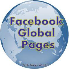 """Facebook unveils """"Facebook Global Pages"""" for """"Global Brands"""""""