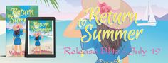 Return to Summer by Melissa Baldwin Release Day Blitz  Blog tour Spotlight