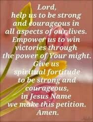Lord, help us to be courageous...