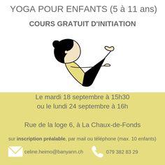 Flyer cours yoga enfants, gratuit, rue de la loge 6, 2300 La Chaux-de-Fonds,  Suisse #banyann #yoga #meditation #bienetre #enfants Logs, Rue, Whitewash, Switzerland, Children, Magazines