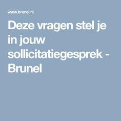 Deze vragen stel je in jouw sollicitatiegesprek - Brunel