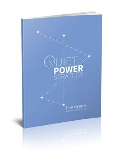The Book | Quiet Power Strategy™