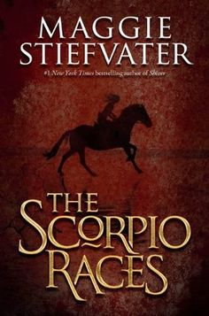 The Scorpio Races, slow start, but a solid ending and good character development overall.