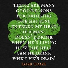 patricks day wishes funny St Patricks Day Shirt - Many Good Reasons to Drink St Pattys, St Patricks Day, Irish Toasts, Funny Irish, Drinking Buddies, Irish Quotes, St Patrick Day Shirts, St Paddys Day, Drinking Shirts