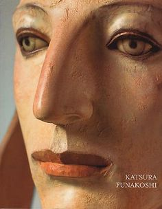Katsura Funakoshi& sphinxes of suggestivity By MICHAEL DUNN The figure is nothing if not startling: Truncated just. Sculpture Head, Abstract Sculpture, Wood Sculpture, Mannequin Art, Mixed Media Sculpture, Artist Art, Wood Art, New Art, Amazing Art