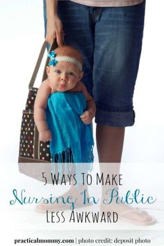 5 Ways To Make Nursing In Public Less Awkward - Do you struggle with your feelings when you nursing in public? It's all about you, mama. Feel better about nursing in public with these tips.