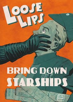 Loose Lips Bring Down Starships: Cliff Chiang's Awesome Star Wars Propaganda Posters