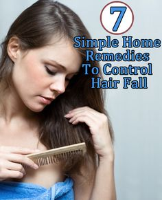 Home Remedies to Control Hair Fall: A few simple techniques you can implement at home to reduce and control hair loss.