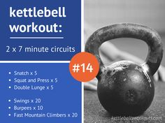 40002 2 x 7 Minute Exercises Snatch Squat & Press Double Lunge Double Handed Swings Burpees Fast Mountain Climbers How to Perform the Kettlebell Workout Perform the first block as a circuit non stop for 7 minutes, 5 reps per side. Then rest for 1 minute and complete the second block as a circuit non …