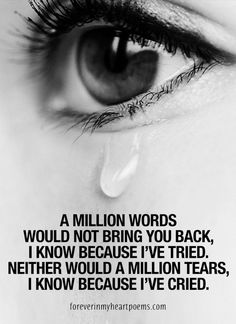 There is nothing we can say that will ease the pain of losing one you love. Sometimes it's hard to think of what to engrave on a memorial. Loss Of A Loved One Quotes, Missing You Quotes For Him, Love Loss Quotes, Miss You Grandpa Quotes, Missing Grandma Quotes, Tears Quotes, Lost Quotes, Sad Quotes, Strong Quotes