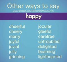 Other Ways to Say 'Happy'.