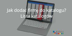 Prosty sposób na promocję firmy - szczegóły w artykule. Jak dodać firmę do katalogu? Lista katalogów.  https://www.marketsmart.pl/jak-dodac-firme-do-katalogu-lista-katalogow/