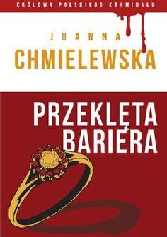 Joanna Chmielewska - Przeklęta Bariera