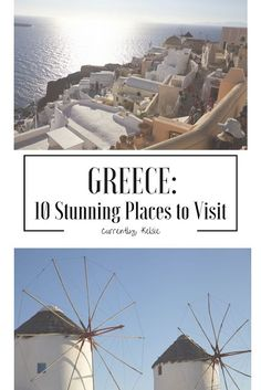 Ten Stunning Places to Visit in Greece