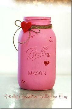 Valentine Mason Jar - Valentine's Day Mason Jar- Painted Mason Jar for Valentine's Day - Painted Distressed Mason Jar