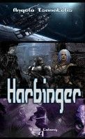 Harbinger, an ebook by Angelo Tsanatelis at Smashwords