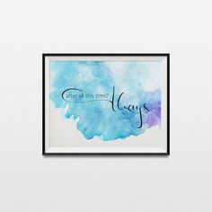 Harry Potter poster - After all this time Always - Harry Potter quote - 2 colors - hand lettered print