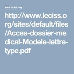 http://www.leciss.org/sites/default/files/Acces-dossier-medical-Modele-lettre-type.pdf