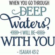 Silhouette Design Store: when you go through deep waters phrase