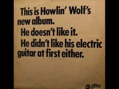 Howlin Wolf Built For Comfort -