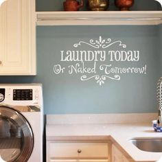 Laundry. It's a necessary evil, but it doesn't have to be a pain. We call this the art of self expression. Enjoy the Little things http://wallexpressions.uppercaseliving.net/ #Inspirational #WallDecal
