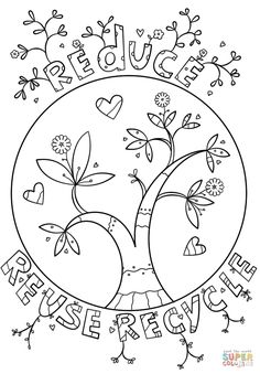 Reduce Reuse Recycle Coloring Pages For Kids Earth Day Inside With Recycling Earth Day Coloring Pages, Printable Coloring Pages, Coloring Pages For Kids, Doodle Coloring, Coloring Sheets, Coloring Books, Fairy Coloring, Earth Day Projects, Earth Day Crafts