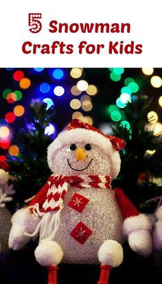 5 Snowman Crafts for Kids