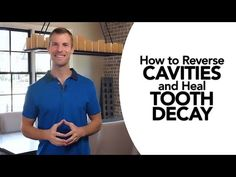 How to Reverse Cavities Naturally and Heal Tooth Decay - Dr Axe Teeth Health, Healthy Teeth, Oral Health, Dental Health, Advanced English Grammar, Learn English Grammar, Fluent English, English English, English Tips