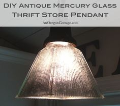 DIY Antique Mercury Glass Pendant {A Tutorial} - create a vintage-looking pendant using a thrifted glass shade! An Oregon Cottage
