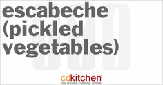 Escabeche (Pickled Vegetables) from CDKitchen.com
