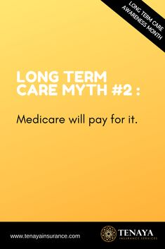 LONG TERM CARE MYTH #2 :  Medicare will pay for it.  This is one of the most widely believed myths out there about long term care.  But the truth is that Medicare does NOT cover these costs.  You are responsible for paying for these astronomical costs yourself.  The good news?  Long term care insurance is built to throw a barrier of protection around your assets and transfer this risk to the insurance company.  CLICK HERE to learn more!  #longtermcareinsurance #longtermcare #lifeinsurance #money Long Term Care Insurance, Life Insurance, Money Tips, News, Learning, Words, Cover, Studying, Teaching