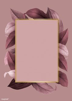 Hintergrund gold Golden frame on a pink leafy background vector Framed Wallpaper, Flower Wallpaper, Screen Wallpaper, Iphone Wallpaper, Golden Wallpaper, Black Wallpaper, Photo Pour Instagram, Instagram Frame, Instagram Background