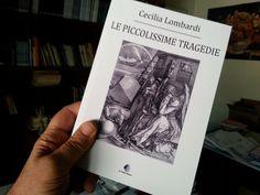 """""""Le piccolissime tragedie"""" di Cecilia Lombardi Polaroid Film, Cover, Books, Livros, Livres, Book, Blankets, Libri, Libros"""