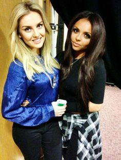 Perrie and Jesy.