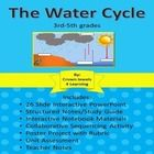 This unit on The Water Cycle contains a twenty-six slide interactive PPT.  It includes links to short videos that support the lesson.  The PPT can ...