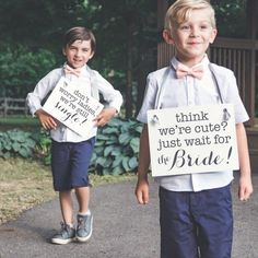 Mothers Day Quotes Discover Two Ring Bearer Signs Dont Worry Ladies Were Still Single Think Were Cute Just Wait For the Bride Funny Page Boy 2 Ring Bearers 2078 Fall Wedding, Our Wedding, Dream Wedding, Ring Bearer Signs, Ring Bearer Ideas, Ring Bearer Outfit, Ring Boy, Still Single, Mothers Day Quotes