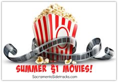 Movie Theatres all over the country have this program Summer $1 Movies