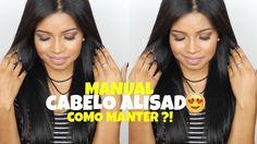 10 DICAS -MANUAL do CABELO ALISADO PERFEITO! COMO MANTER ?!