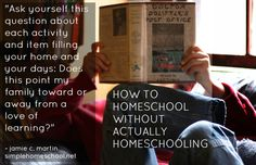 How to homeschool without actually homeschooling