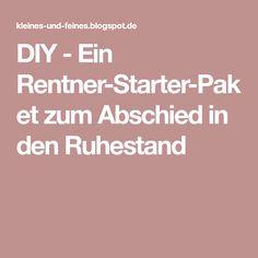 DIY - Ein Rentner-Starter-Paket zum Abschied in den Ruhestand
